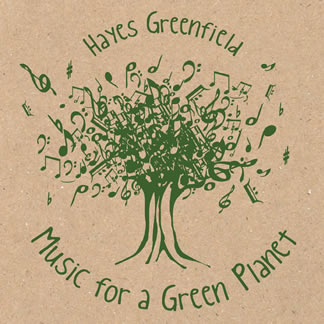 Hayes Greenfield Music for a Green Planet