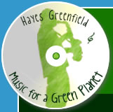Hayes Greenfield : Music for a Green Planet
